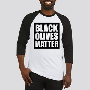 Black Olives Matter Baseball Jersey