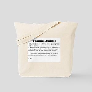 Trauma Junkie Definition Tote Bag