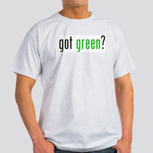 got green? Light T-Shirt