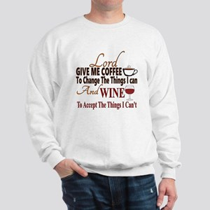 Lord give me coffee and wine Sweatshirt