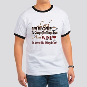 Lord give me coffee and wine Ringer T