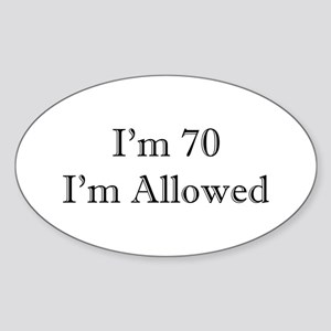 70 I'm Allowed 1C Sticker