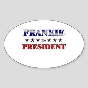 FRANKIE for president Oval Sticker