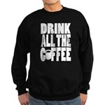 Drink all the Coffee Sweater