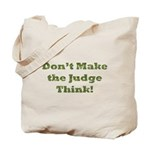 Judge Thinking Tote Bag
