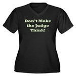 Judge Thinking Women's Plus Size V-Neck Dark T-Shi