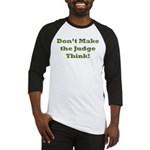 Judge Thinking Baseball Jersey