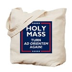 Ad orientem Mass TURN TOWARDS THE LORD AGAIN! Tote