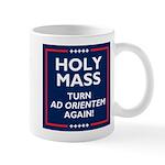 Ad orientem Mass TURN TOWARDS THE LORD AGAIN! Mugs