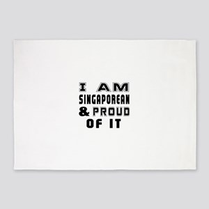 I Am Singaporean And Proud Of It 5'x7'Area Rug