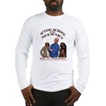 Acting School With Nick Searcy Long Sleeve T-Shirt