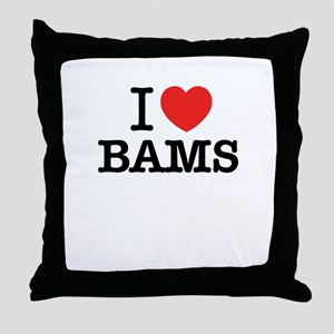 I Love BAMS Throw Pillow