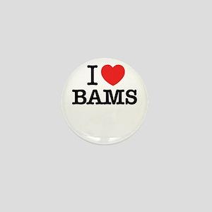 I Love BAMS Mini Button