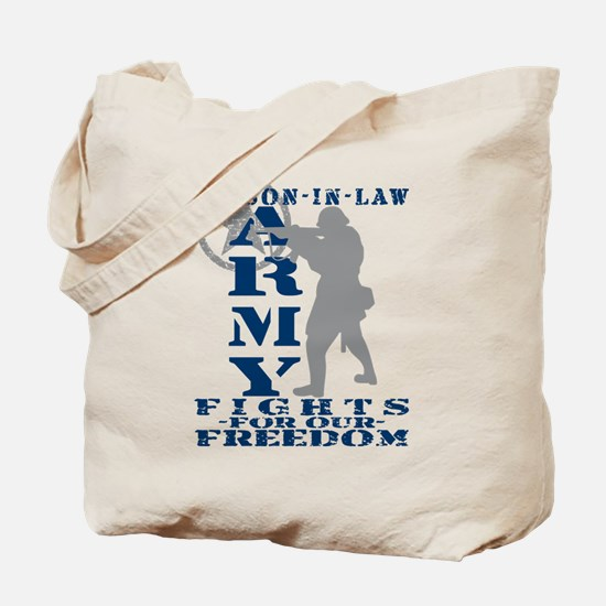 Son-in-Law Fights Freedom - ARMY Tote Bag