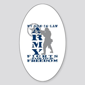 Son-in-Law Fights Freedom - ARMY Oval Sticker