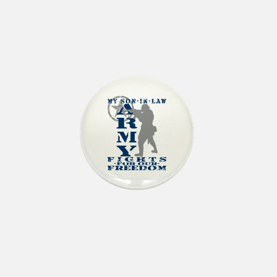 Son-in-Law Fights Freedom - ARMY Mini Button