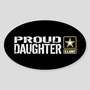 U.S. Army: Proud Daughter (Black) Sticker (Oval)