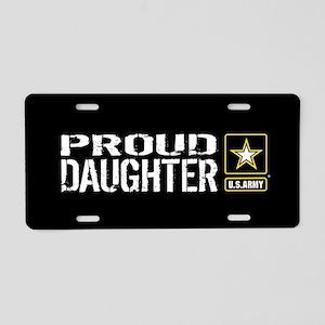 U.S. Army: Proud Daughter ( Aluminum License Plate