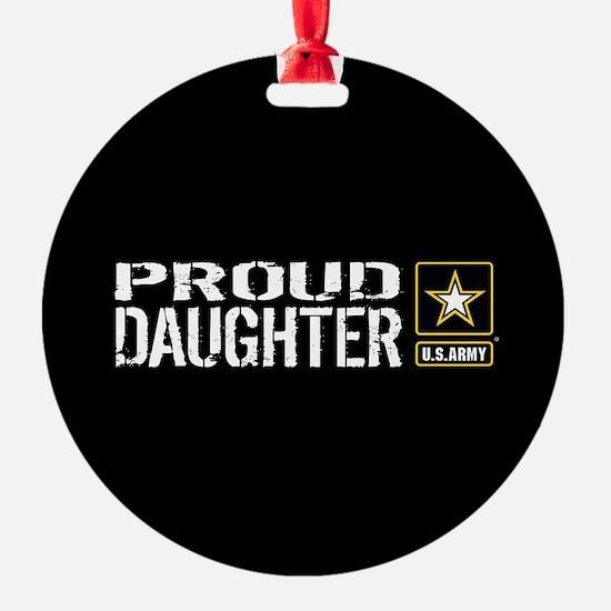 U.S. Army: Proud Daughter (Black) Ornament