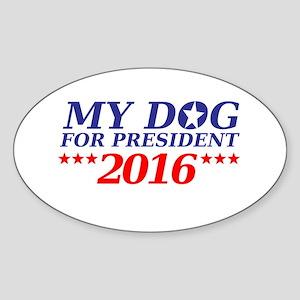 Dog for President Sticker