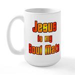 Jesus is my Soul Mate Large Mug