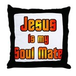 Jesus is my Soul Mate Throw Pillow