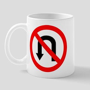No U Turn Mug