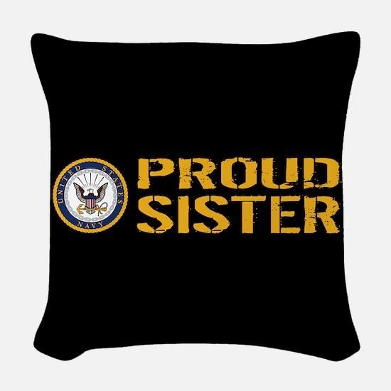 U.S. Navy: Proud Sister (Black Woven Throw Pillow