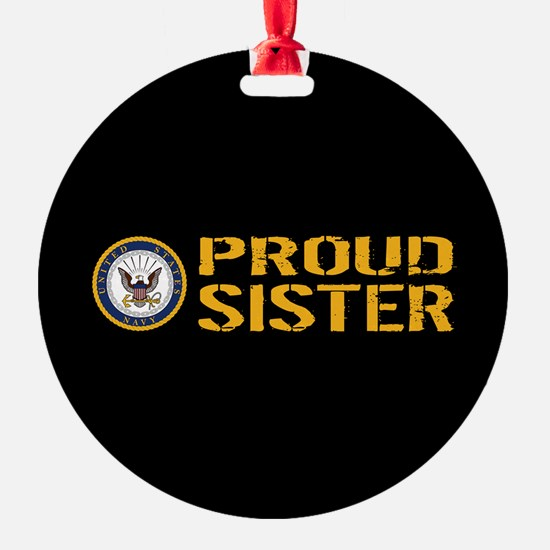 U.S. Navy: Proud Sister (Black) Ornament