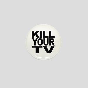 Kill Your TV Mini Button
