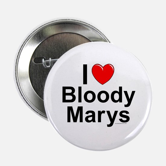 """Bloody Marys 2.25"""" Button"""