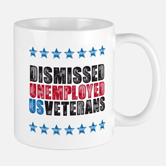 Dismissed unemployed US vet Mug