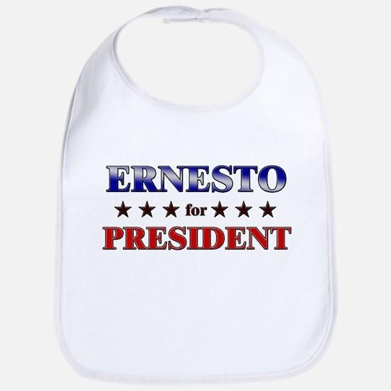ERNESTO for president Bib