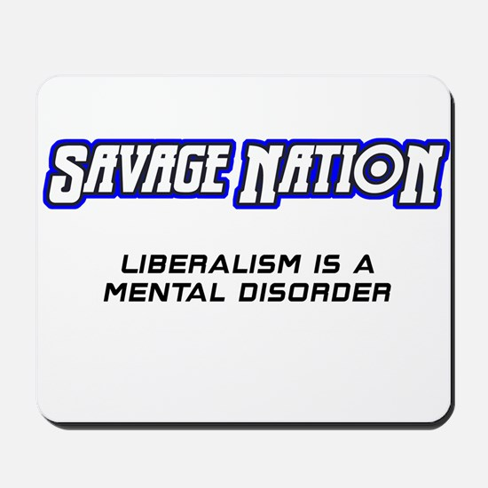 Liberalism Is A Mental Disorder Disorder Mousepad