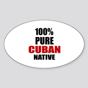 100 % Pure Cuban Native Sticker (Oval)