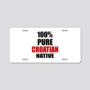 100 % Pure Croatian Native Aluminum License Plate
