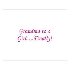 Grandma of a Girl... Finally! Posters