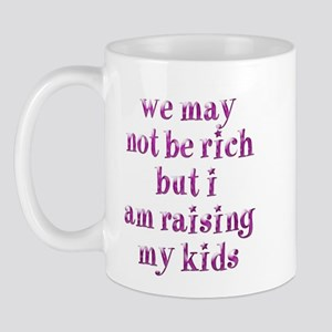 We're Not Rich Mug