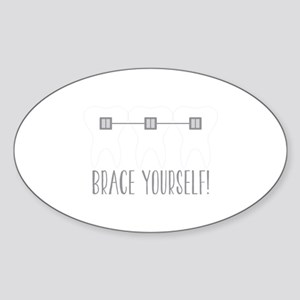 Brace Yourself Sticker