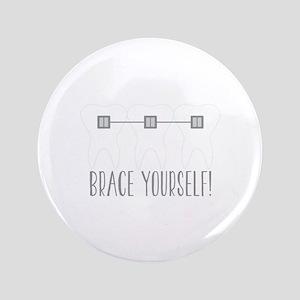 Brace Yourself Button