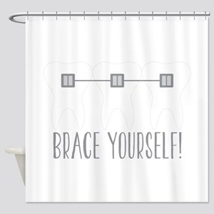 Brace Yourself Shower Curtain