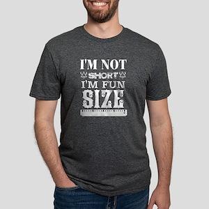I'm Not Short I'm Fun Size T Shirt T-Shirt