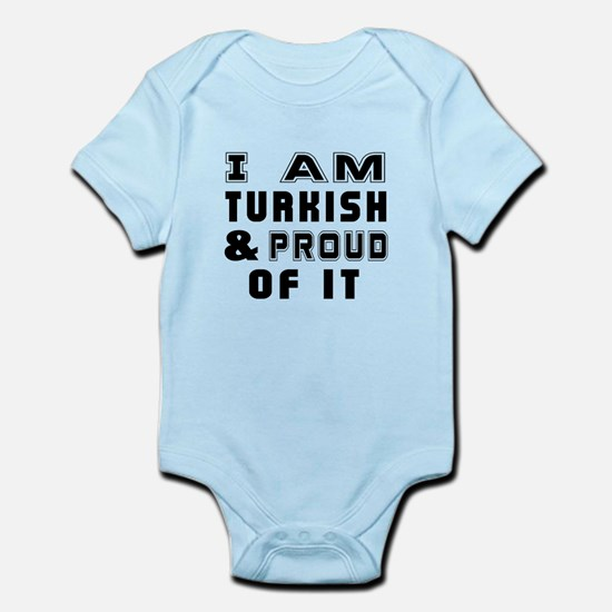 I Am Turkish And Proud Of It Infant Bodysuit