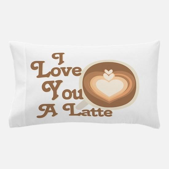 Love You Latte Pillow Case