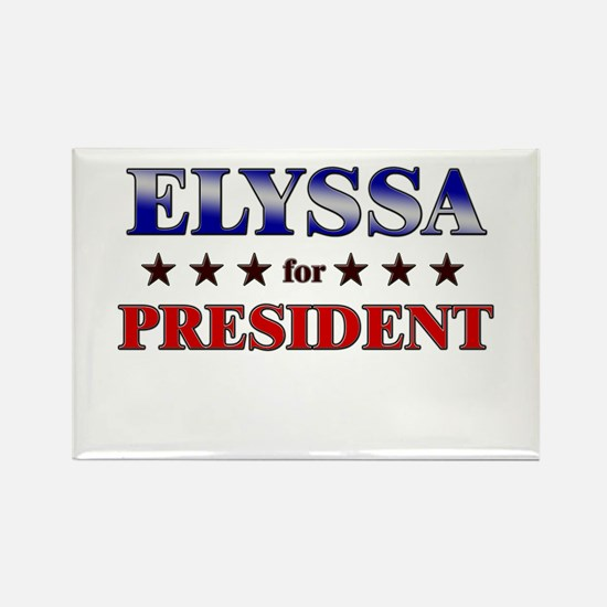 ELYSSA for president Rectangle Magnet