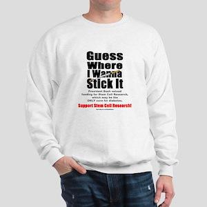 Stick It Sweatshirt