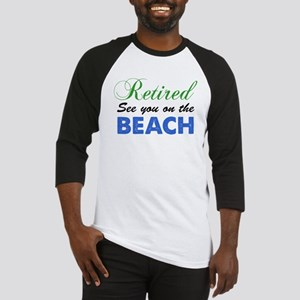 Retired See You On The Beach Baseball Jersey