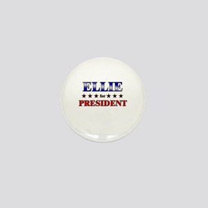 ELLIE for president Mini Button