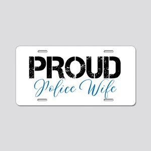 Proud Police Wife Aluminum License Plate
