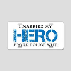 I Married My Hero Aluminum License Plate